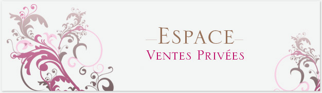 Espace vente priv�e Tropic Spa